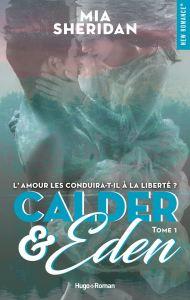 calder and eden tome 1