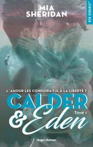 calder and eden tome 1