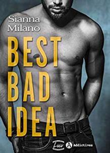 best bad idea 1