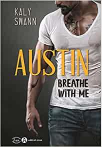austin breathe with ùe