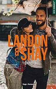 Landon & Shay tome 2