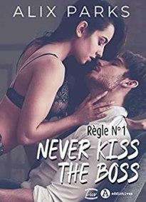 never kiss the boss