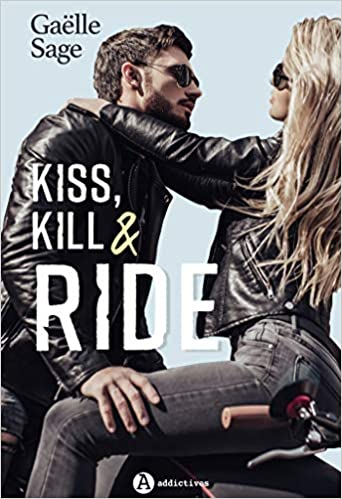 kiss kill & ride