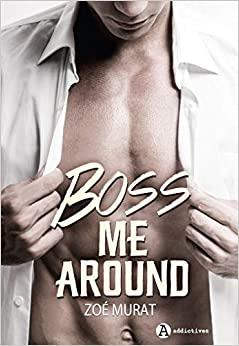 boss me around 1